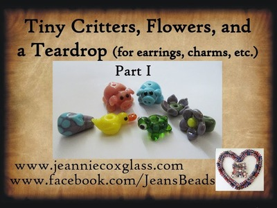 Making Small Glass Beads for Earrings, Dangles, etc. by Jeannie Cox