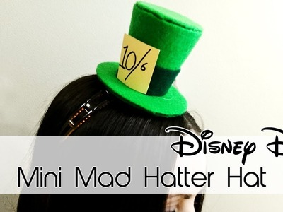Mini Mad Hatter Hat | Alice in Wonderland | 30 Days of Disney #21 | Creation in Between
