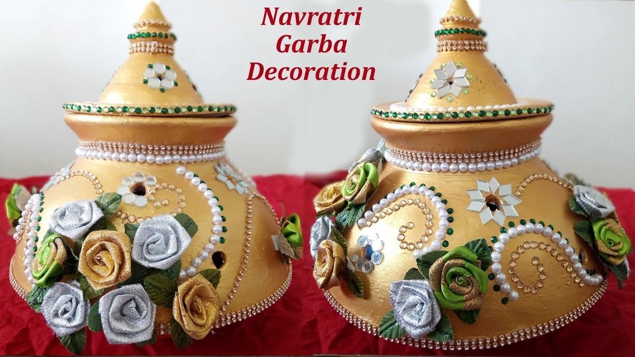 Navratri Garba Decoration How To Decorate Pot At Home Creative