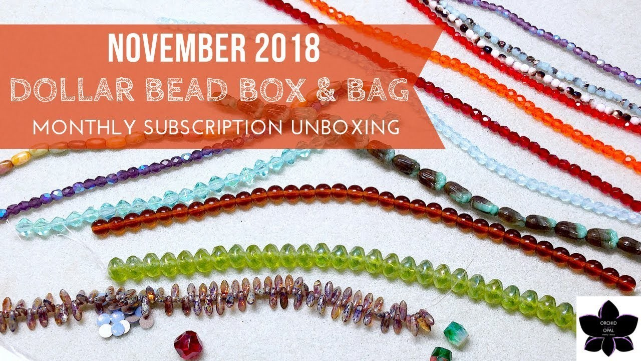 November 2018 Dollar Bead Box & Bag Unboxing | Monthly Bead and Jewelry Making Subscription