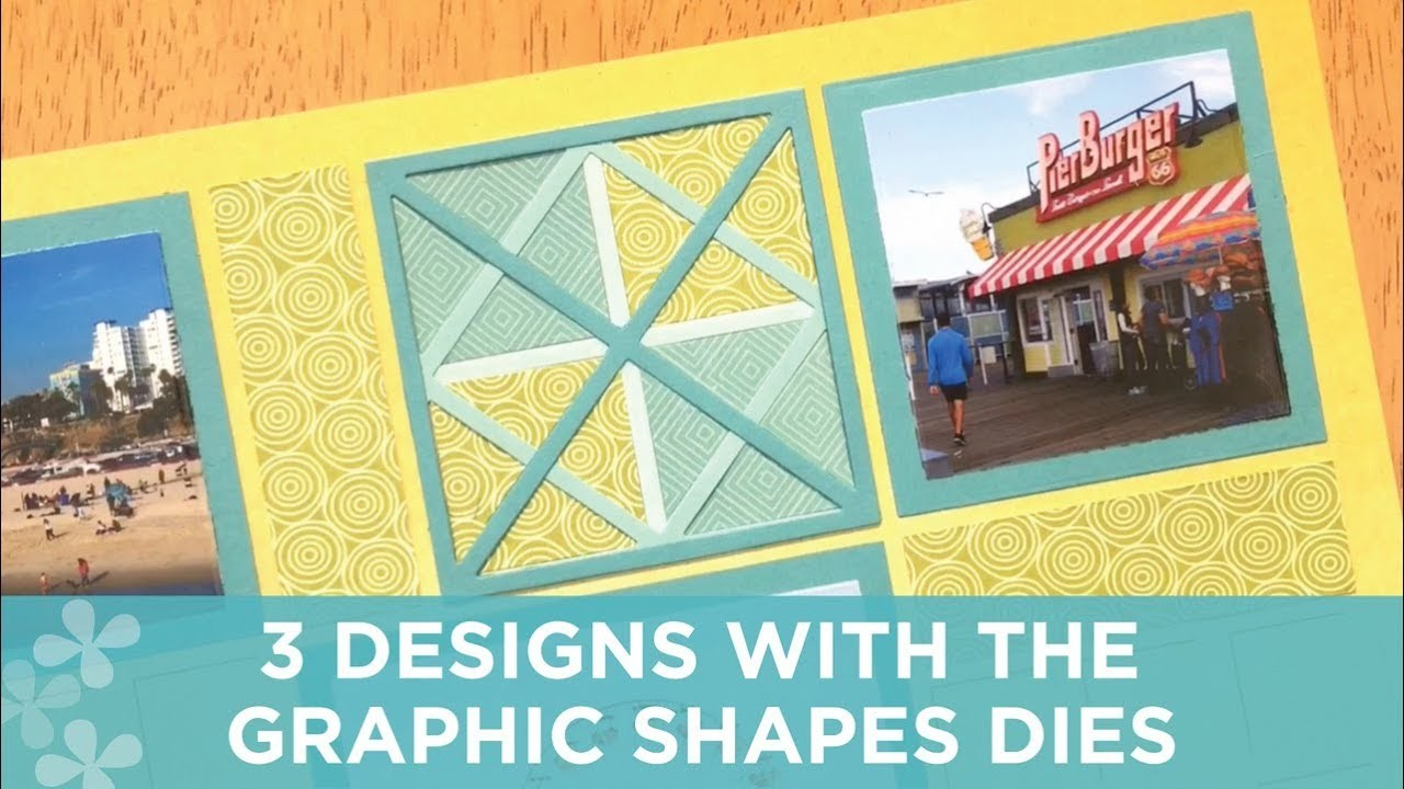 3 Designs with the 3x3 Graphic Shapes Dies