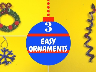 3 Easy Christmas Ornaments for Kids | Christmas Craft