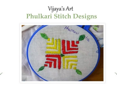 Beautiful Hand Embroidery Work Designs - Phulkari Stitch Designs