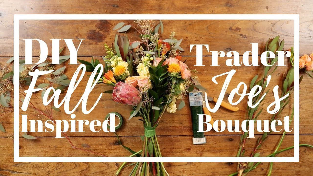 DIY FALL INSPIRED Trader Joe's Bouquet