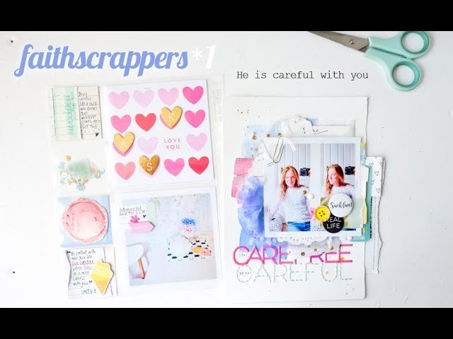 FaithScrappers process | He is careful with you