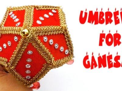 GANESHA UMBRELLA MAKING. HOW TO MAKE SIMPLE UMBRELLA FOR GANESH CHATURTHI. TEMPLE UMBRELLA DIY