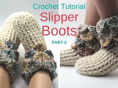 How to crochet : Slipper boots ( Part-2 )
