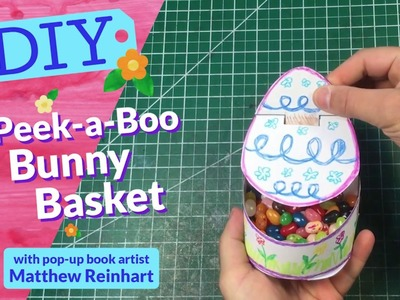 Let's Make it Pop! Peek-a-Boo Bunny Basket