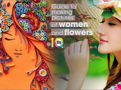"""Paper Quilling Flowers Tutoria """" Flower and Women nice"""" 