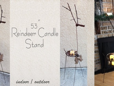Reindeer Candle Stand DIY. Rustic Christmas Decor
