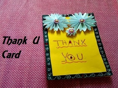 Thank you card ideas | Easy thank you cards | complete tutorial | Thank you note for teacher,parents