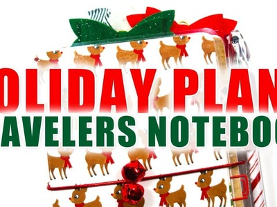 TRAVELERS NOTEBOOK SETUP. How I Plan For Christmas and December Daily