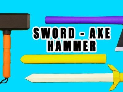 03 Smart Ideas - How to make paper Sword.Axe.Hammer