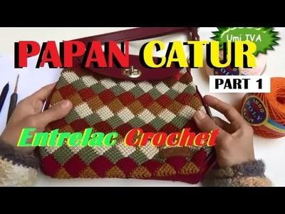 Crochet || Tutorial Merajut Motif Papan Catur || Entrelac Crochet PART 1