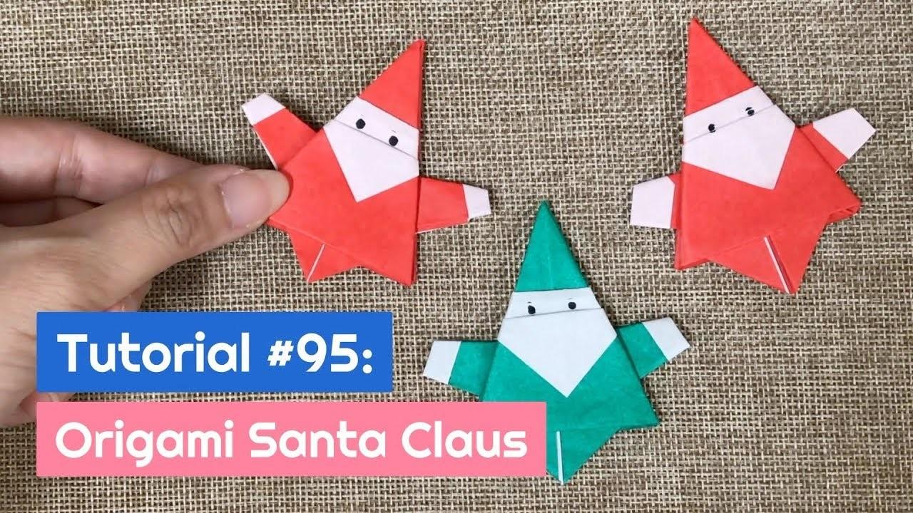 DIY Origami Santa Claus   The Idea King Tutorial #95