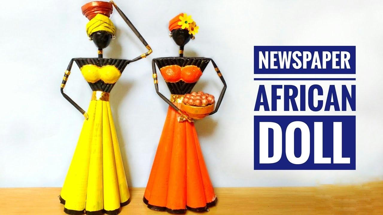 Newspaper African Doll Making   Do It Yourself   School Project Craft Idea   By Punekar Sneha