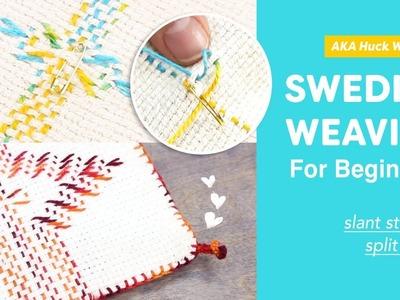 Swedish Weaving (AKA Huck Weaving) for Beginners   Slant Stitch & Split Stitch