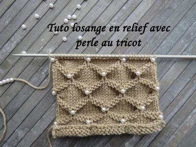 TUTO LOSANGE EN RELIEF AVEC PERLE AU TRICOT Stitch with beads knitting PUNTO CON PERLA DOS AGUJAS