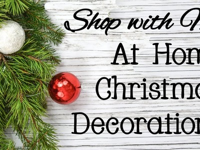 At Home Christmas Decorations 2018 | Shop with Me!