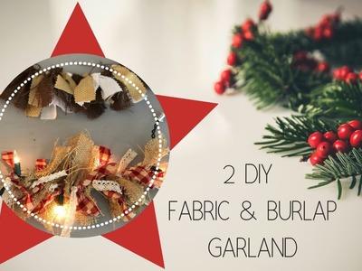 DIY Christmas    2 Types of Fabric & Burlap Garland
