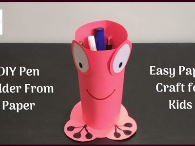 DIY Pen Holder for Kids | Pencil Stand from Paper | Kids Craft Ideas