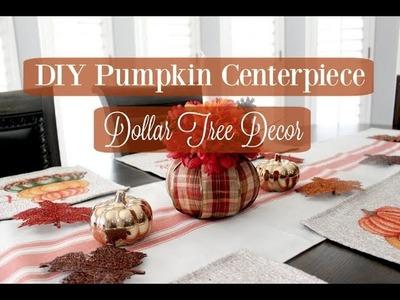 DIY PUMPKIN CENTERPIECE | DOLLAR TREE DECOR | FALL 2018