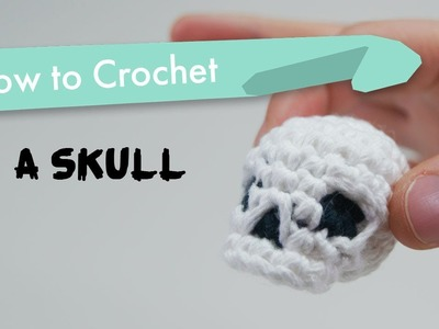 How to Crochet a Skull