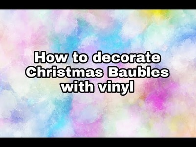 How to make Christmas Baubles with Vinyl stickers - Christmas idea - Poundland Craft