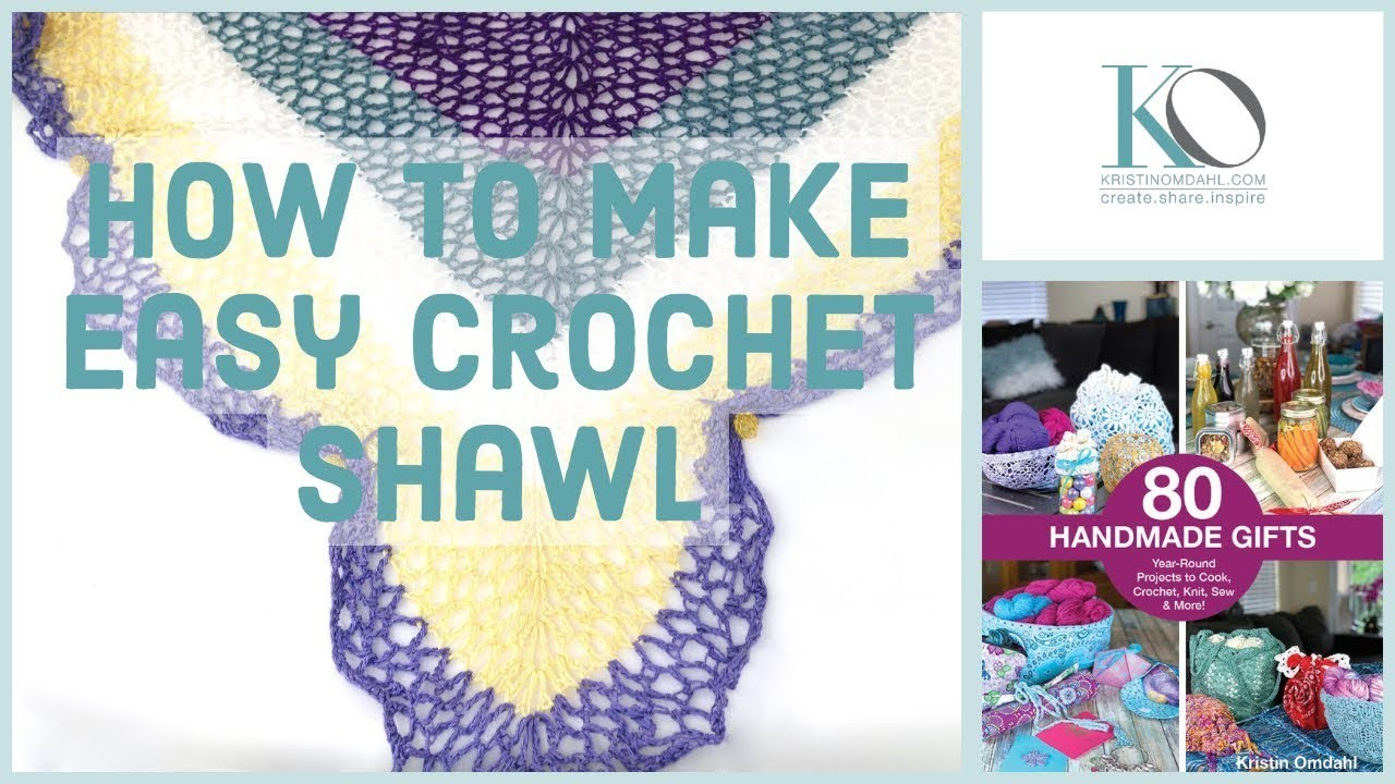 How to Make Easy Beginner Crochet Shawl from 80 Handmade Gifts Plus Shawl Styling Tips