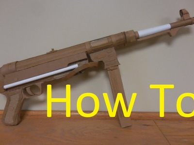 How to make my Cardboard MP 40