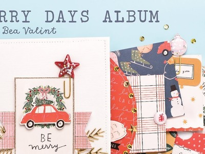 Merry Days Album Tutorial with Bea