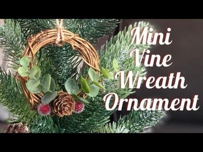 Mini Vine Wreath Ornament   Christmas Ornament DIY   Bonus Video