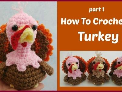 Part 1 How To Crochet A Turkey