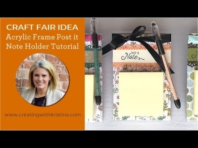 Acrylic Frame Post-it Note Holder Tutorial