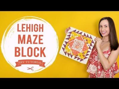 "Autumn Sewing -  How to Make a ""Lehigh Maze"" Quilt Block Tutorial"