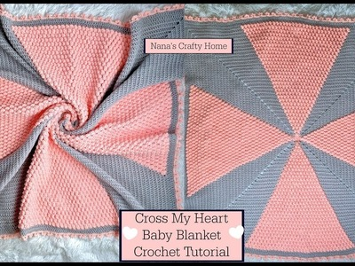 Cross My Heart Baby Blanket Crochet Tutorial