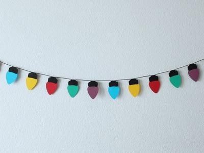 Day 6 | DIY Christmas Paper Lights Garland