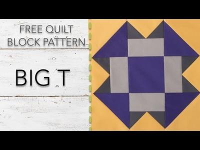 FREE Quilt Block Pattern: Big T