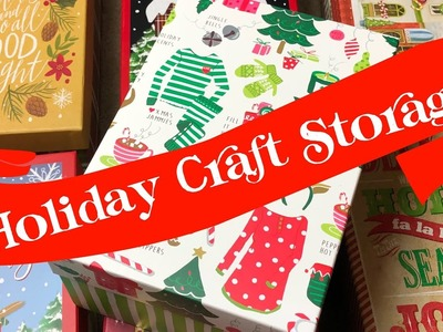 Help A Girl Out Challenge ✩ Holiday Craft Storage