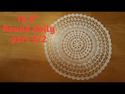 """How to crochet 15,5"""" round doily - part 2"""