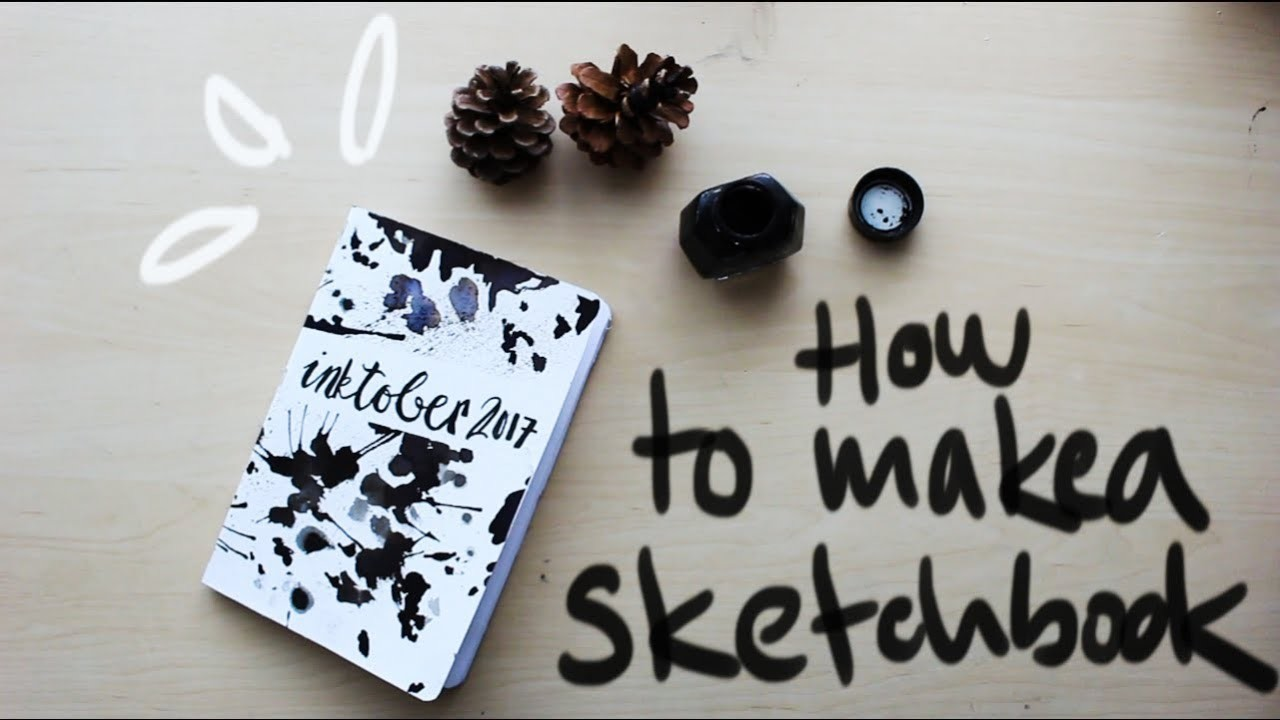 HOW TO MAKE A SKETCHBOOK ¦ Day 1 of INKTOBER 2017