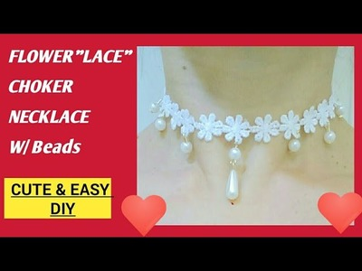 "HOW TO MAKE LACE CHOKER NECKLACE W. PEARL BEADS AT HOME????DIY WEDDING JEWELRY MAKING????""FLOWER LACE""????"