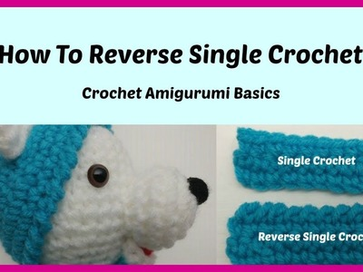 How To Reverse Single Crochet Working In The Round. Crab Stitch