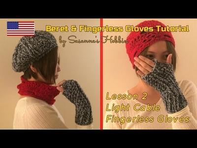 [Lesson 2] Beret Hat & Fingerless Gloves Crochet Tutorial English Edition Fashion Apaarel Women