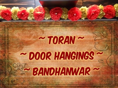 Toran | Door Hanging | Bandhanwar | IN HINDI