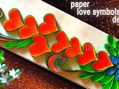Beautiful paper hart symbols | wall hart symbols paper crafts || paper love symbols