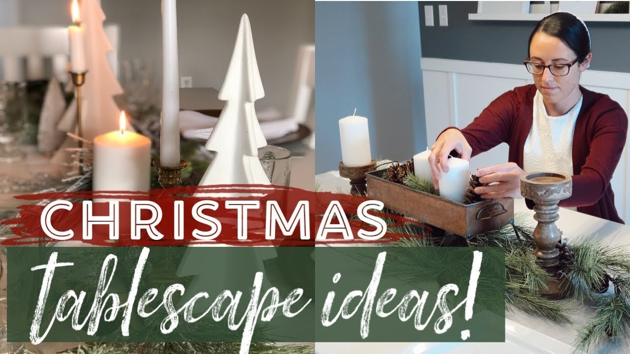 ????How to decorate a Table for Christmas   2 Christmas Tablescape Ideas!