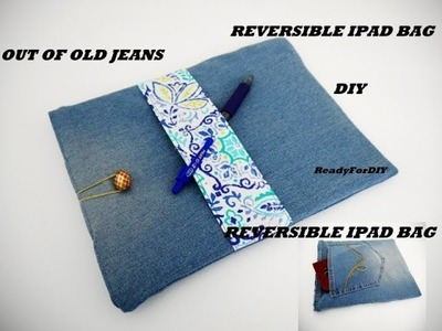 CUTE DIY JEANS IPAD COVER Out Of OLD JEANS | Reversible Jeans ipad bag easy Tutorial