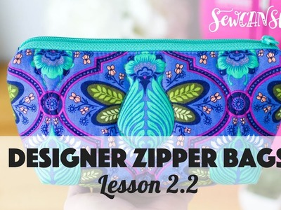 Designer Zipper Bags - Lesson 2.2 Attaching the Zipper to One Side