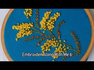 Embroider Along With Me Series 6 Tutorial
